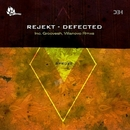 Rejekt - Defected/Rejekt