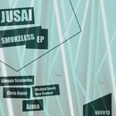 Smokeless EP/Jusai