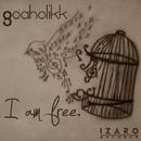 i am free/Goaholikk