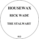 The Stalward EP/Rick Wade