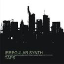 Taps/Irregular Synth