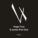 E-Series Part 1/Virgo Four
