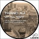 Up All Night/Thano Aj