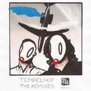 The Remixes/Tempelhof