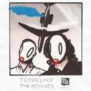 The Remixes/Tempelhof