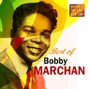 Masters Of The Last Century: Best of Bobby Marchan/Bobby Marchan
