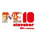 Elevator 2014 Remixes/Nacho Marco