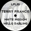 White Widdow / Hello Darling/Terry Francis