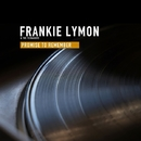 Promise To Remember/Frankie Lymon & The Teenagers