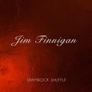 Shamrock Shuffle/Jim Finnigan