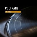 My World/Coltrane