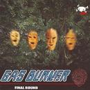 FINAL ROUND/GAS BURNER