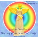 A Guided Meditation To Meeting Your Guardian Angel/Isla's Adelphius