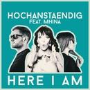 Here I Am/Hochanstaendig feat. Mhina