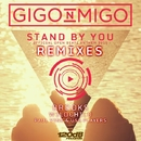Stand By You (Official Open Beatz Anthem 2015) Remixes/Gigo'n'Migo