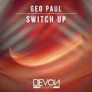 Switch Up/Geo Paul