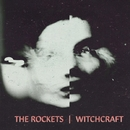 Witchcraft/The Rockets