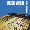 Spaced/MILTON WRIGHT