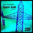 Jero Nougues - Space Junk + Remixes/Jero Nougues