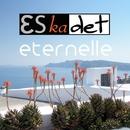 Eternelle/Eskadet