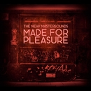 Made for Pleasure/THE NEW MASTERSOUNDS
