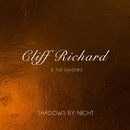 Shadows By Night/Cliff Richard & The Shadows