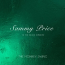 The Monkey Swing/Sammy Price & The Blues Singers