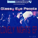 Lovely Nights EP/Glassy Eye People
