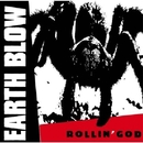 Rollin' God/Earth Blow