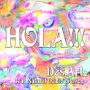 HOLA!!! feat Natural Radio Station/Des.Art