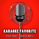 Tennesse Waltz (Karaoke Version) [Originally Performed By Irren Sheer]/Anna Gramm