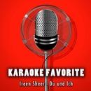Du und Ich (Karaoke Version) [Originally Performed By Ireen Sheer]/Anna Gramm