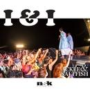 I & I -Single/ACKEE & SALTFISH