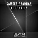 Adrenaline/Sameer Pradhan