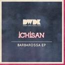 Barbarossa EP/Ichisan