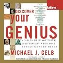 Discover your Genius/Michael J. Gelb