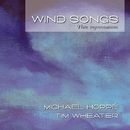 Wind Songs/Michael Hoppé and Tim Wheater