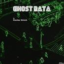 Ghost Data/Phantom Network