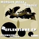 Reflections EP/Morgan Mexx