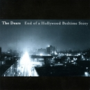 End of a Hollywood Bedtime Story/The Dears