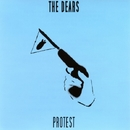 Protest/The Dears