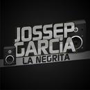 La Negrita/Jossep Garcia