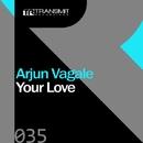 Your Love/Arjun Vagale