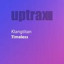 Timeless/Klangtitan