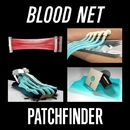 Blood Net/Patchfinder