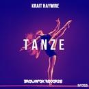 Tanze/Krait Haywire