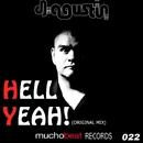 Hell Yeah/DJ AGUSTIN