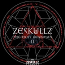 The Holy Mountain II EP/Zeskullz