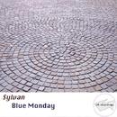 Blue Monday/Sylvan