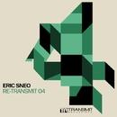 Re-Transmit 04/Eric Sneo